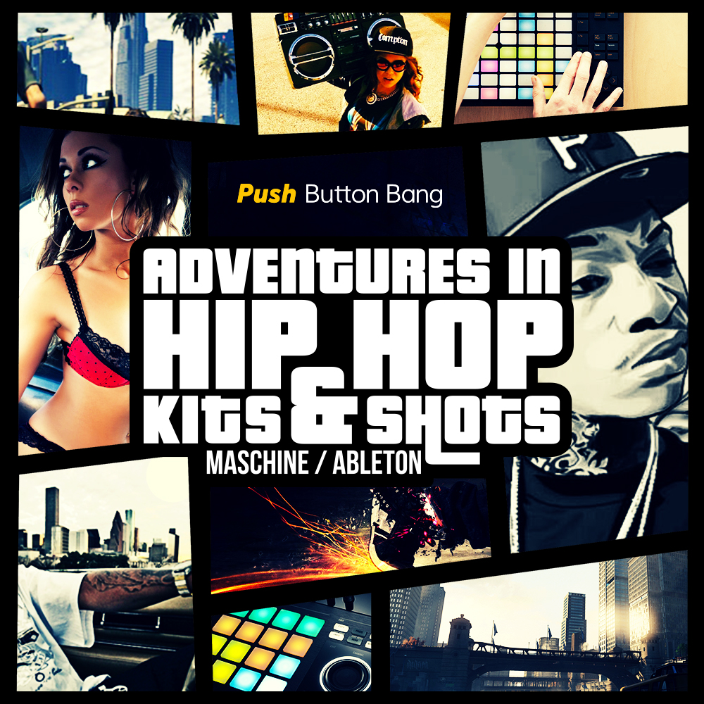 Push Button Bang Adventures In Hip Hop